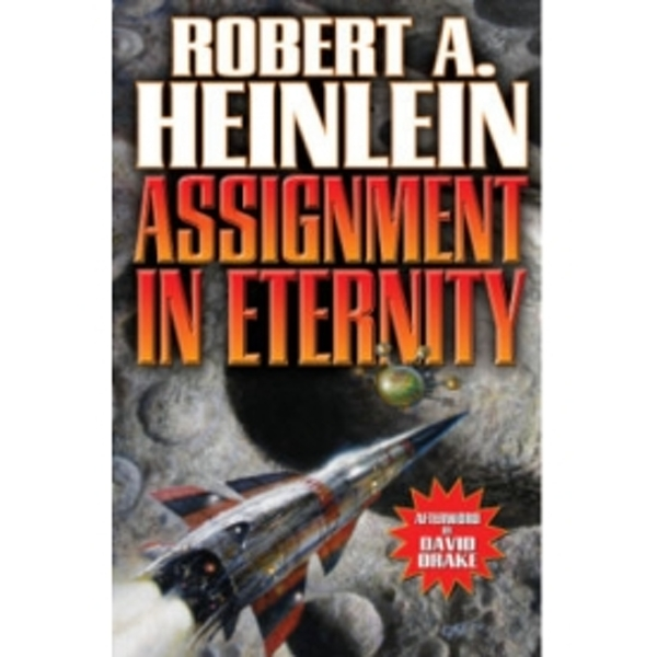 Assignment in Eternity by Robert A. Heinlein (Paperback, 2012)