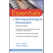 Essentials of Neuropsychological Assessment by Nancy Hebben, William Milberg (Paperback, 2009)