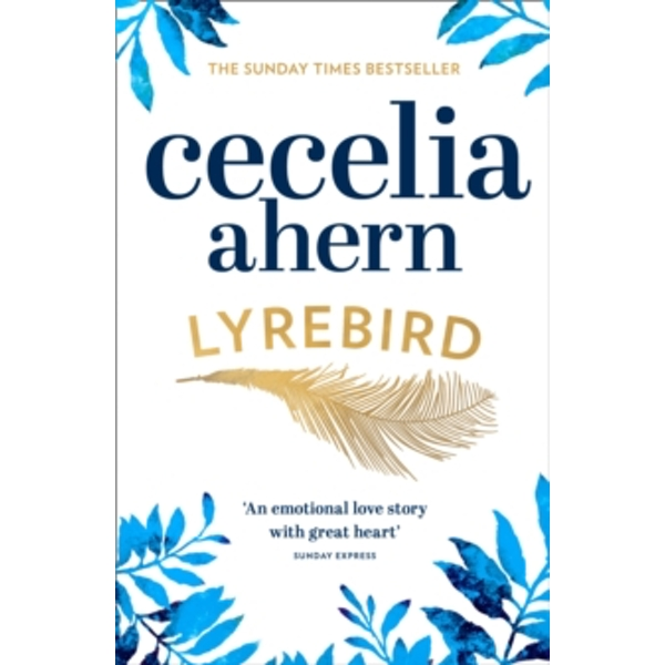 Lyrebird : Beautiful, Moving and Uplifting: the Perfect Holiday Read