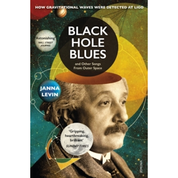 Black Hole Blues and Other Songs from Outer Space by Janna Levin (Paperback, 2017)