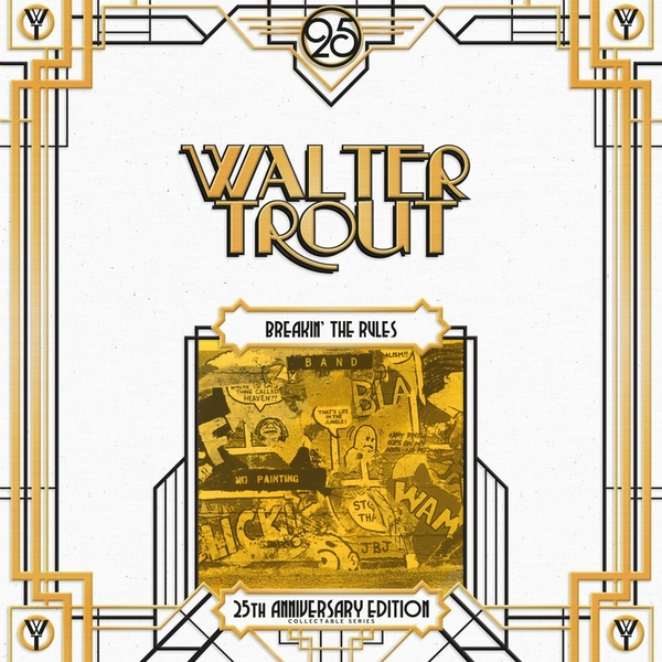 Walter Trout - Breakin The Rules - 25Th Anniversary Series Lp 5 Vinyl