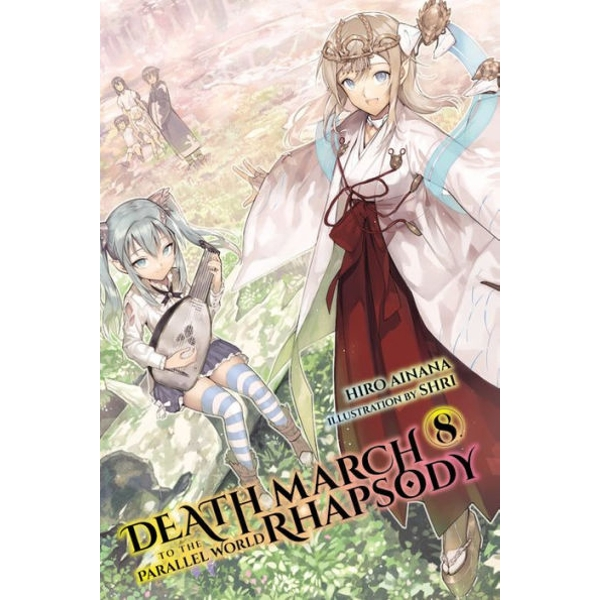 Death March to the Parallel World Rhapsody, Vol. 8 (light novel)