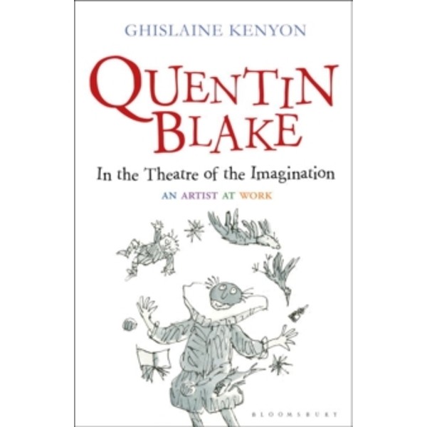 Quentin Blake: An Artist at Work by Ghislaine Kenyon (Hardback, 2016)