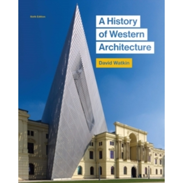 History of Western Architecture - 6th edition by David Watkin (Paperback, 2015)