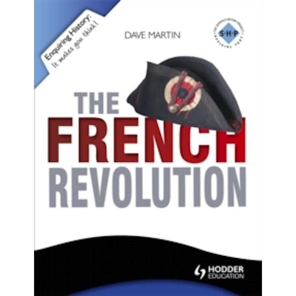 Enquiring History: The French Revolution by Dave Martin (Paperback, 2013)