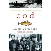 Cod by Mark Kurlansky (Paperback, 1999)