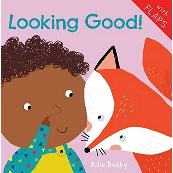 Looking Good!  Board book 2018