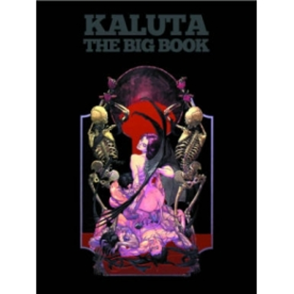 Michael Wm. Kaluta: The Big Book HC