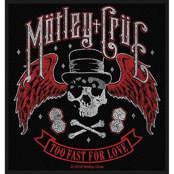 Motley Crue - Too Fast For Love Standard Patch