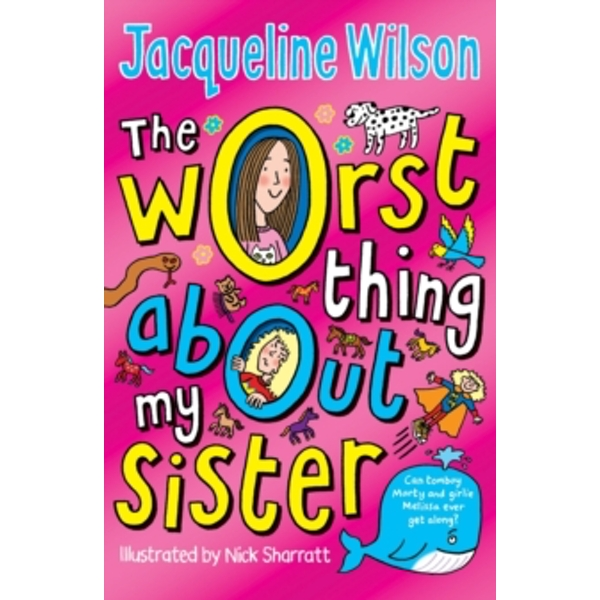 The Worst Thing About My Sister by Jacqueline Wilson (Paperback, 2012)