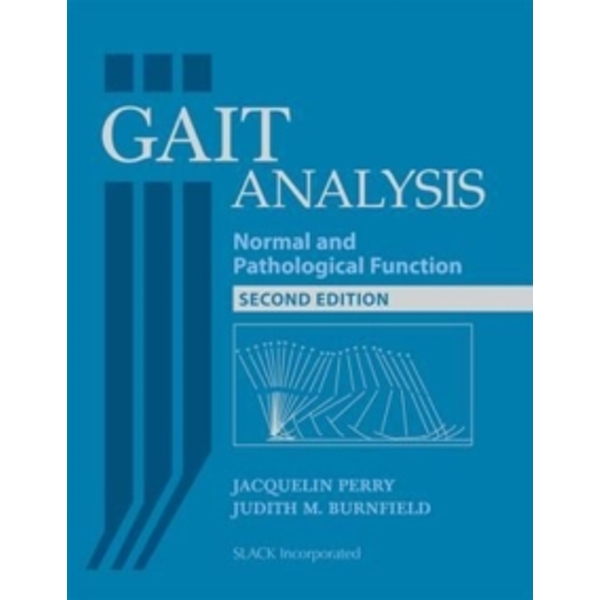Gait Analysis : Normal and Pathological Function