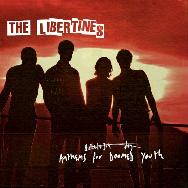 The Libertines - Anthems For Doomed Youth Deluxe Edition CD