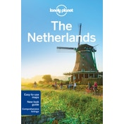 Lonely Planet The Netherlands by Catherine Le Nevez, Lonely Planet, Daniel C. Schechter (Paperback, 2016)