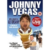 Johnny Vegas: Who's Ready For Ice Cream DVD