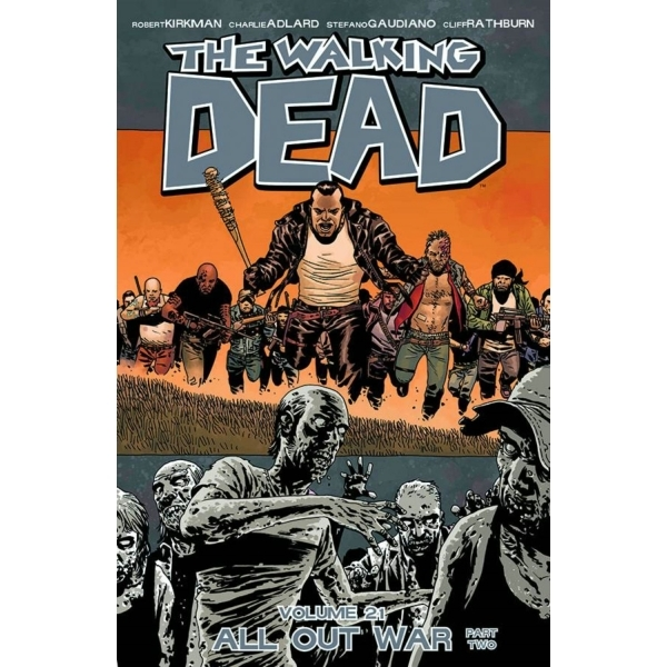 The Walking Dead Volume 21 - All Out War Part 2 Paperback