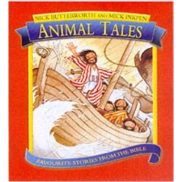 Animal Tales: Favourite Stories from the Bible Hardcover – Illustrated
