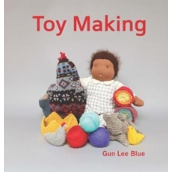 Toy Making : Simple Playthings to Make for Children