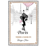 Paris : Through a Fashion Eye