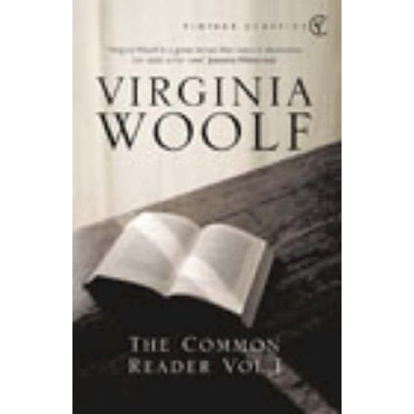 The Common Reader: Volume 1 by Virginia Woolf (Paperback, 2003)