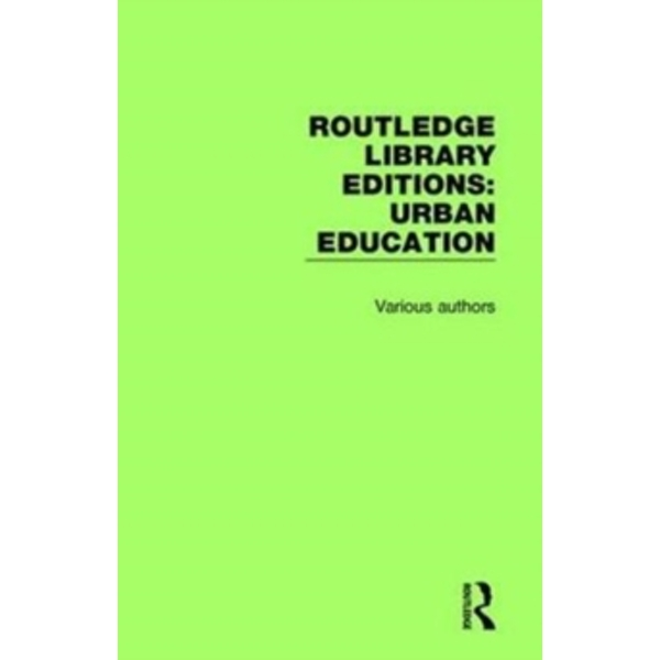 Routledge Library Editions: Urban Education : 4