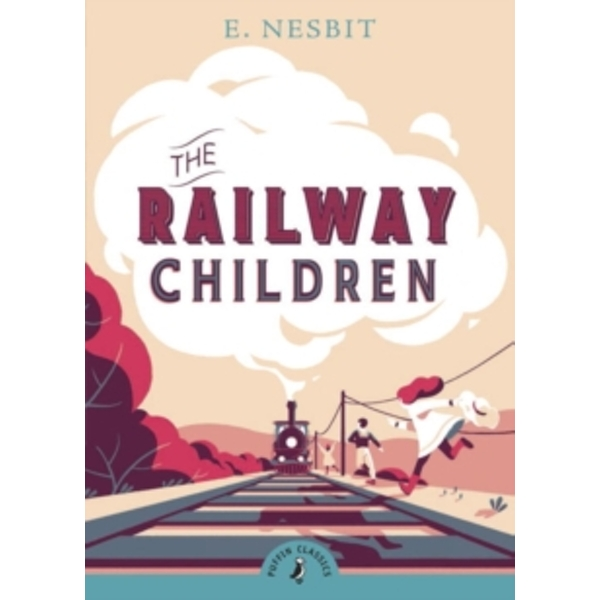 The Railway Children by E. Nesbit (Paperback, 2010)