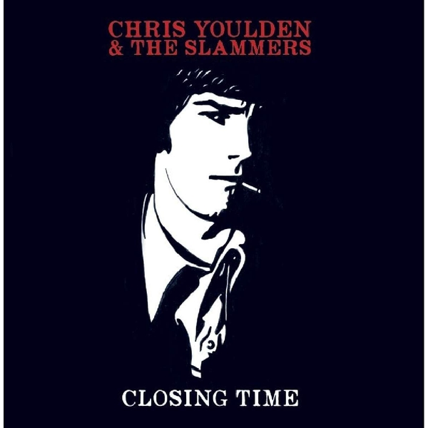 Chris Youlden & The Slammers - Closing Time Vinyl