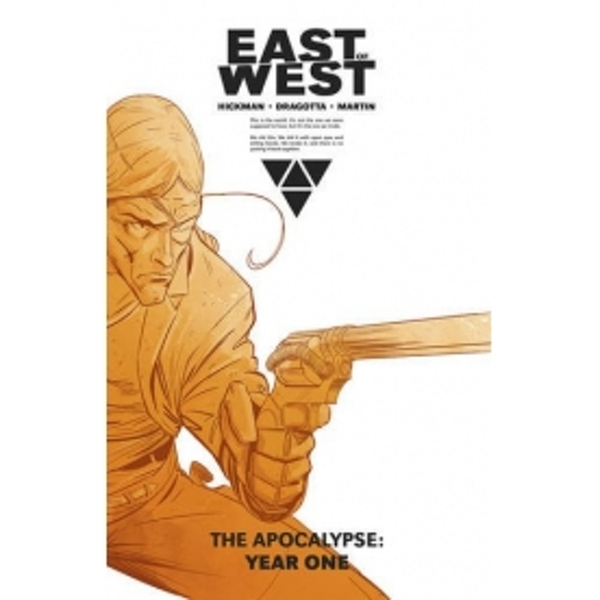 East of West The Apocalypse Year One Hardcover