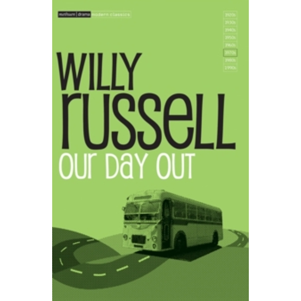 Our Day Out by Bob Eaton, Willy Russell, Chris Mellors (Paperback, 1984)