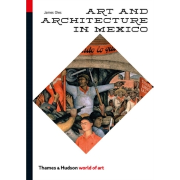 Art and Architecture in Mexico