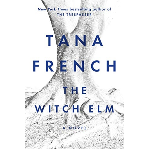 The Witch Elm A Novel Paperback 2018