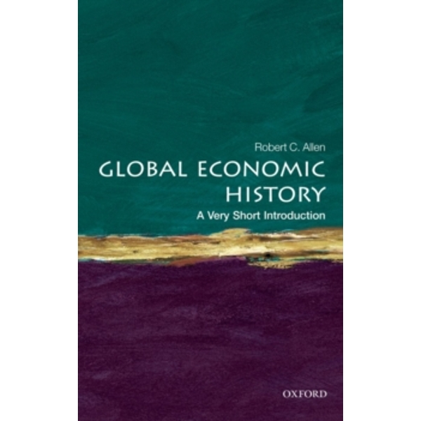 Global Economic History: A Very Short Introduction by Robert C. Allen (Paperback, 2011)