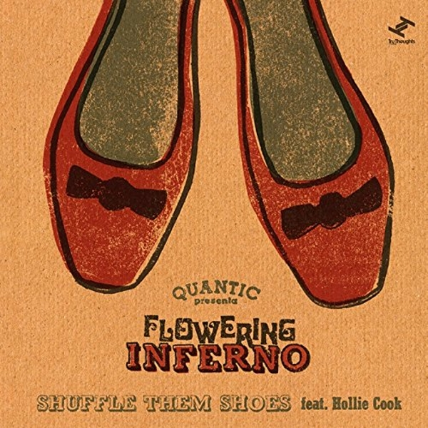 Quantic Presenta Flowering Inferno - Shuffle Them Shoes Feat. Hollie Cook Vinyl