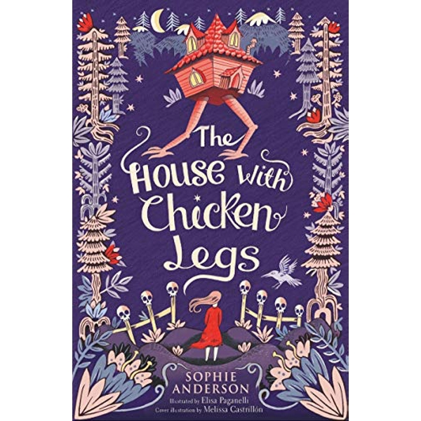 The House with Chicken Legs  Paperback / softback 2018