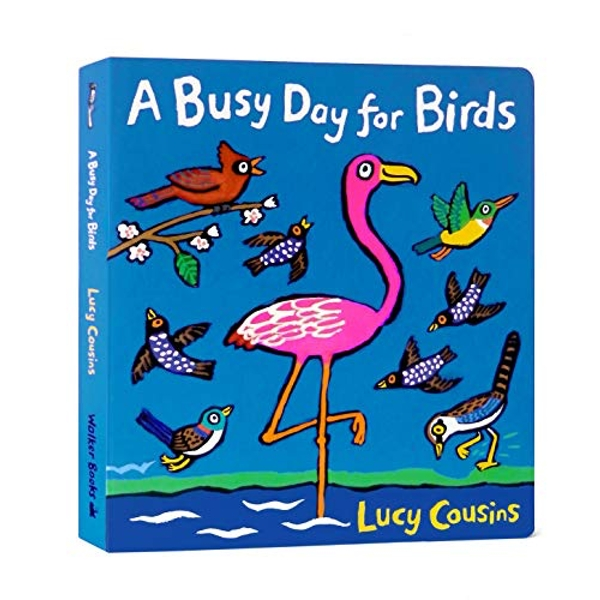 A Busy Day for Birds  Board book 2018