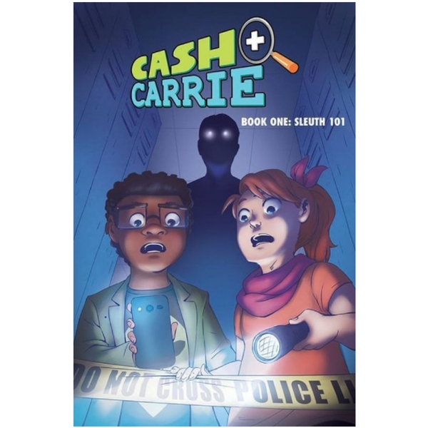 Cash and Carrie, Book 1: Sleuth 101