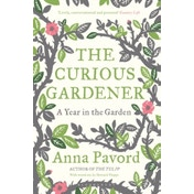 The Curious Gardener by Anna Pavord (Paperback, 2011)