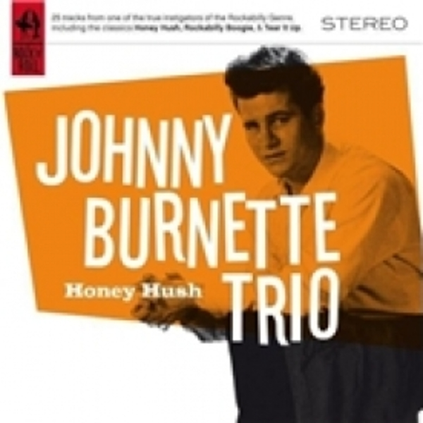 Johnny Burnette Trio Honey Hush CD