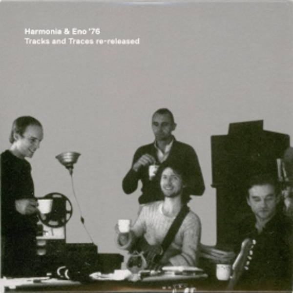 Harmonia & Eno 76 - Tracks And Traces CD