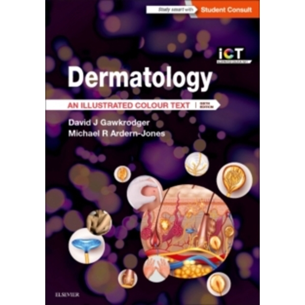 Dermatology : An Illustrated Colour Text
