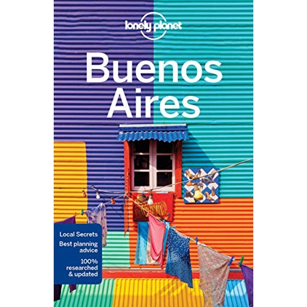 Lonely Planet Buenos Aires by Lonely Planet (Paperback, 2017)