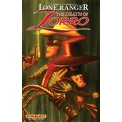 The Lone Ranger/Zorro: The Death Of Zorro TP