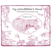 My Grandfather's House : A Peranakan Colouring Journey