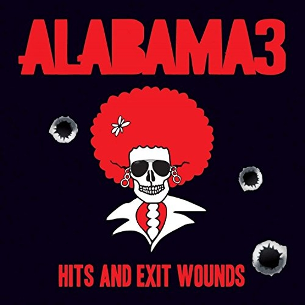 Alabama 3 - Hits And Exit Wounds White Vinyl