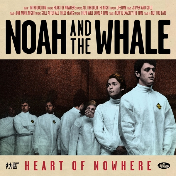 Noah And The Whale - Heart Of Nowhere CD