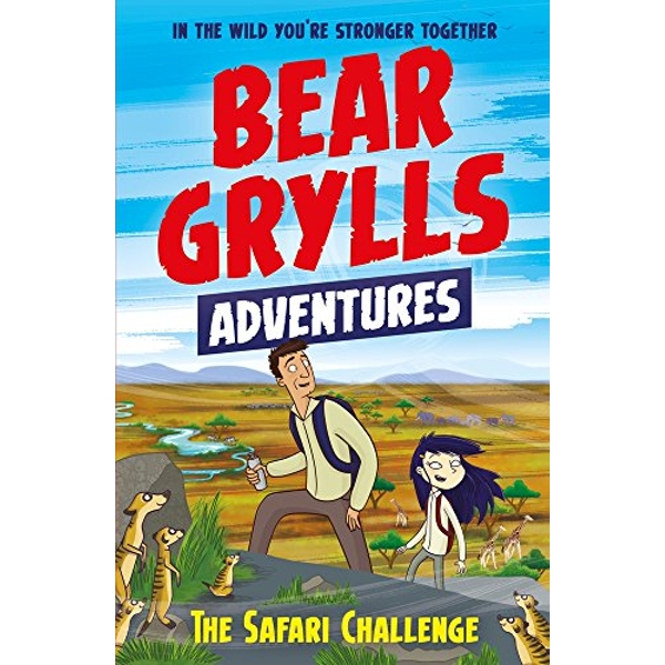 A Bear Grylls Adventure 8: The Safari Challenge  Paperback / softback 2018
