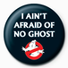 Ghostbusters - I Ain't Afraid Badge - Image 2