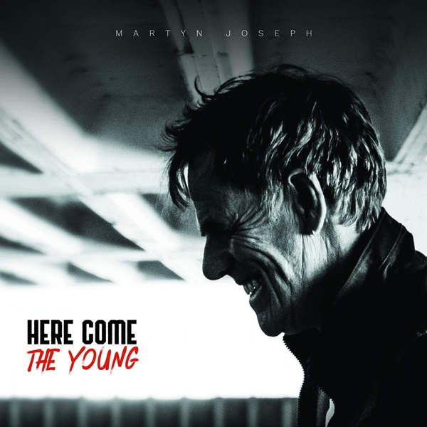 Martyn Joseph - Here Come The Young Vinyl