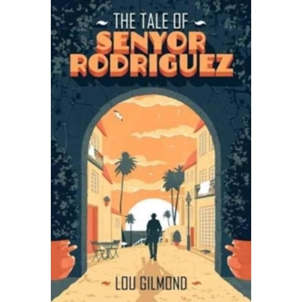 The Tale of Senyor Rodriguez