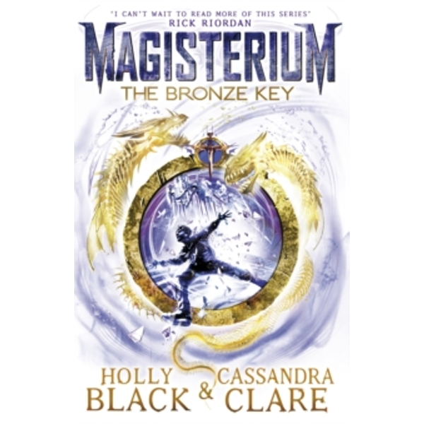Magisterium: The Bronze Key by Holly Black, Cassandra Clare (Paperback, 2016)