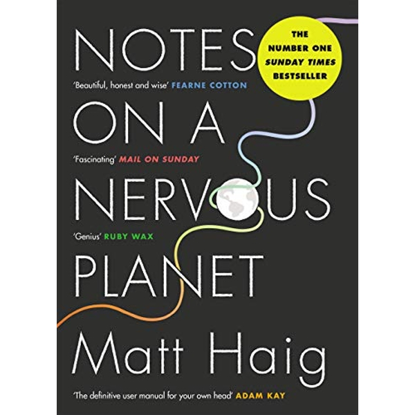 Notes on a Nervous Planet by Matt Haig (Paperback, 2019)